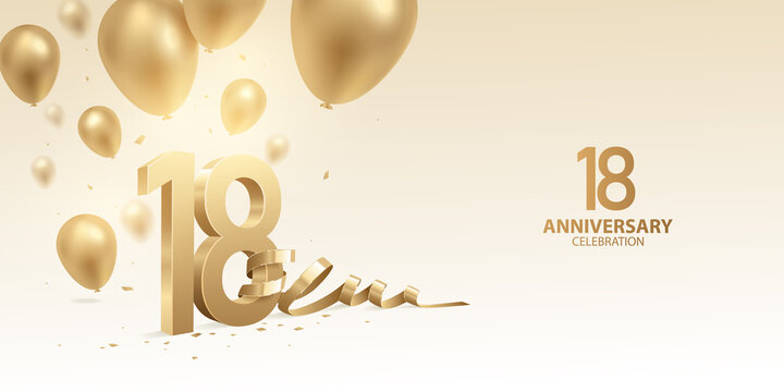 18th Anniversary celebration background. 3D Golden numbers with bent ribbon, confetti and balloons.