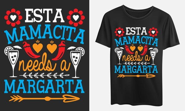 Esta Mamacita needs a margarita, svg, eps, ai, jpeg files