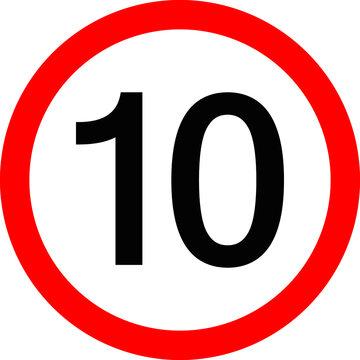 Round traffic sign, Speed limit 10 km/h.