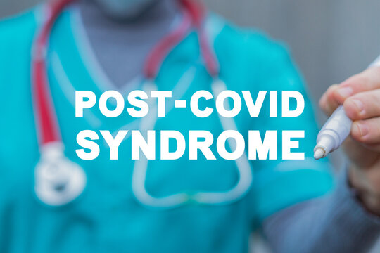 Medical concept of post-covid syndrome. Long COVID. Post COVID-19 stage.