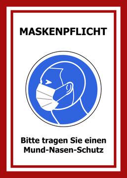 Weiße Schild mit rotem Rand für Maskenpflicht