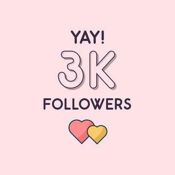 Yay 3k Followers celebration, Greeting card for 3000 social followers.