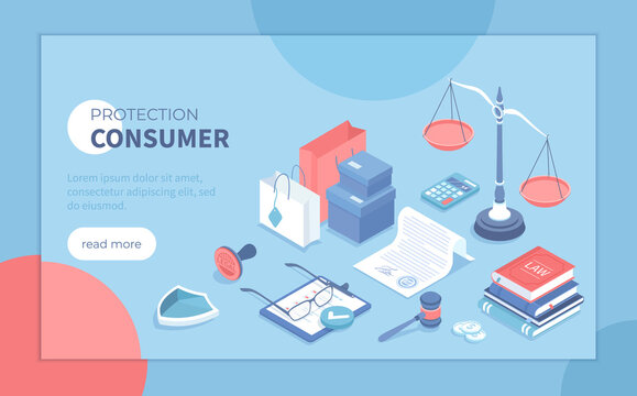 Consumer protection. Buyer's legal rights, purchase safety. Buyer seller relationship regulations. Isometric vector illustration for banner, website.