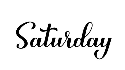 Saturday calligraphy hand lettering isolated on white. Handwritten typography poster. Vector template for banner, sticker, t-shirt, etc