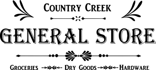 country creek general store groceries dry goods hardware logo inspirational positive quotes, motivational, typography, lettering design