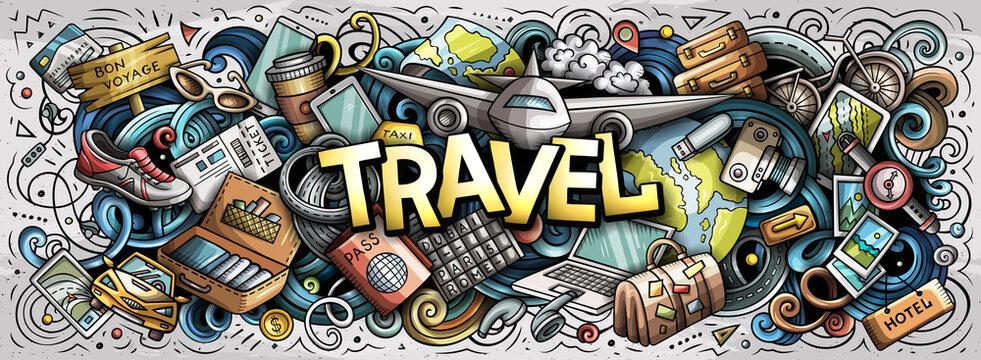 Travel hand drawn cartoon doodle illustration. Funny holiday design.