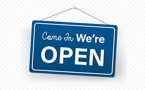 Blue Come in we are Open sign