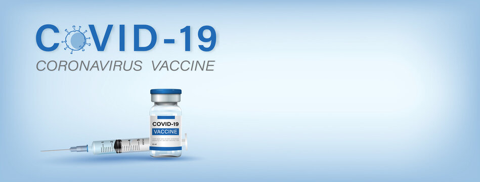 Covid-19 vaccine bottle with syringe and needle in light blue banner background with text and copy space, vector illustration