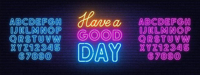 Have a Good Day neon lettering on brick wall background.