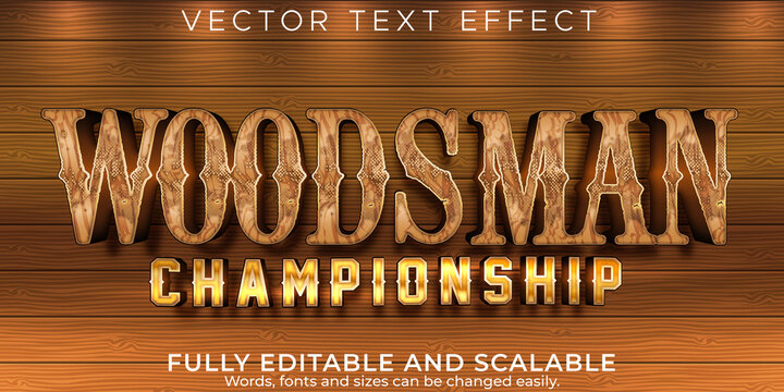 Wood text effect; editable timberman and woodcutter text style