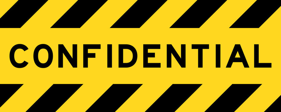 Yellow and black color with line striped label banner with word confidential
