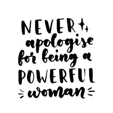 Women's rights quote, phrase. Vector lettering about feminism, woman rights, motivational slogan. Women support and empower, care of yourself, self-care poster.