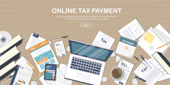 Online tax payment vector concept. State Government taxation, calculation of tax return. Tax form with paper documents, forms, calendar, laptop, calculator. Pay the bills, invoices, payrolls.
