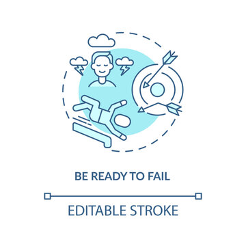 Be ready to fail blue concept icon. Goal setting, achievement. Learning from experience. Business development idea thin line illustration. Vector isolated outline RGB color drawing. Editable stroke