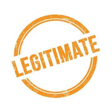 LEGITIMATE text written on orange grungy round stamp.