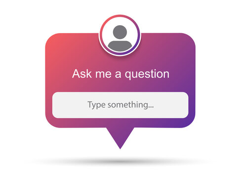 Ask me a question vector banner. User interface window.