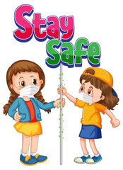 Stay Safe logo with two kids do not keep social distancing isolated