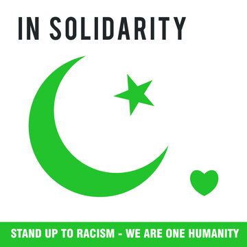 In Solidarity, Stand Up to Racism, We Are one Humanity. Crescent Star and Love Heart Design Poster. Vector Illustration.