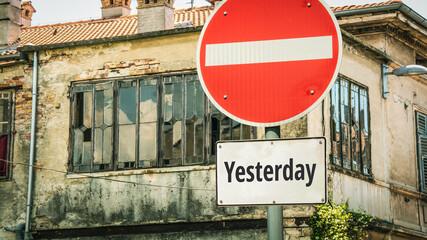 Fototapeta Street Sign to Tomorrow versus Yesterday obraz
