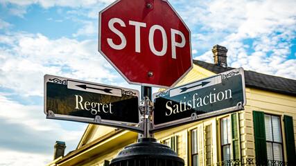 Fototapeta Street Sign Satisfaction versus Regret obraz