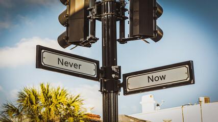 Fototapeta Street Sign Now versus Never obraz