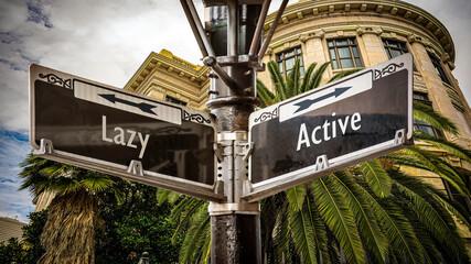 Fototapeta Street Sign Active versus Lazy obraz