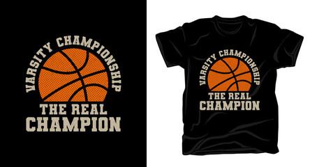Estores personalizados esportes com sua foto The real champion typography with basketball t-shirt design