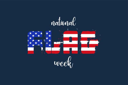 Flag Day. National Flag Week. National Flag Day. International Flag Day