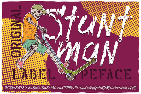 Hand drawn label font named Stuntman. Vintage typeface for any your design like posters, t-shirts, logo, labels etc.
