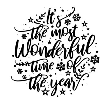 it's the most wonderful time of the year inspirational quotes, motivational positive quotes, silhouette arts lettering design