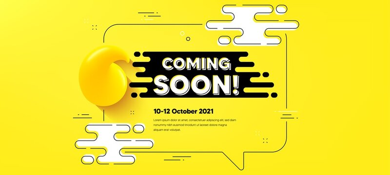 Coming soon text. Quote chat bubble background. Promotion banner sign. New product release symbol. Coming soon quotation chat message. Text frame banner. 3d quote. Vector