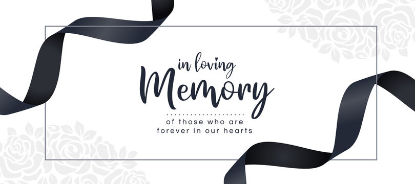 In loving memory of those who are forever in our hearts text and black ribbon roll wave around frame on white rose texture background vector design