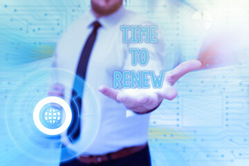 Sign displaying Time To Renew. Business idea extending the period of time when something is valid Gentelman Uniform Standing Holding New Futuristic Technologies.