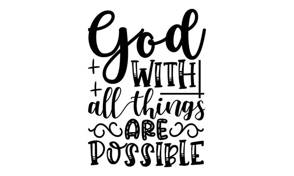 God with all things are possible Svg, Christian Bundle SVG, Inspirational Quotes, Scripture Svg, Bible Verse, Png Dxf Eps , Silhouette, Cut Files for Cricut, Instant Download,Christian Svg Bundle