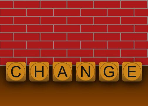 6 Buchstaben Holzwürfel bilden das Wort CHANGE vor einer roten Klinkerwand
