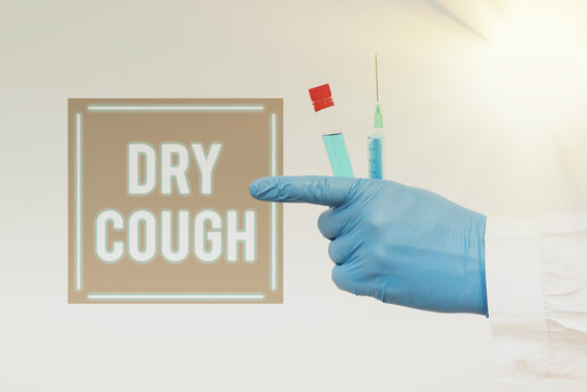 Sign displaying Dry Cough. Business overview cough that are not accompanied by phlegm production or mucus Chemist Presenting Infection Cure, Doctor Displaying Virus Vaccine