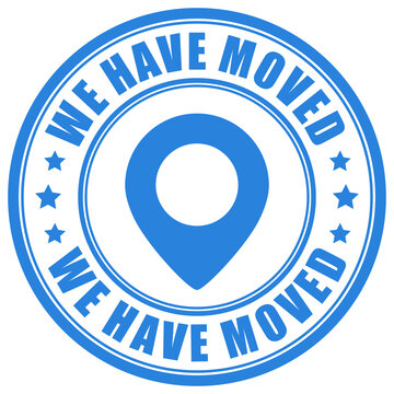 We have moved round sign