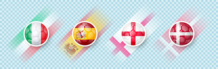 Obraz 4 countries of the best national football teams 2020 - 2021 based on results of contest in Europe. Italy, Spain, Denmark, England. Soccer ball with national flag. Icons with transparency. 3d vector - fototapety do salonu
