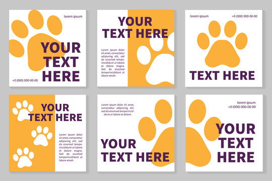 Square social media template for pet shop, veterinary clinic, pet store, zoo, shelter. Brochure, flyer, booklet, leaflet print, cover design with shape of animal footprint. Your text here.