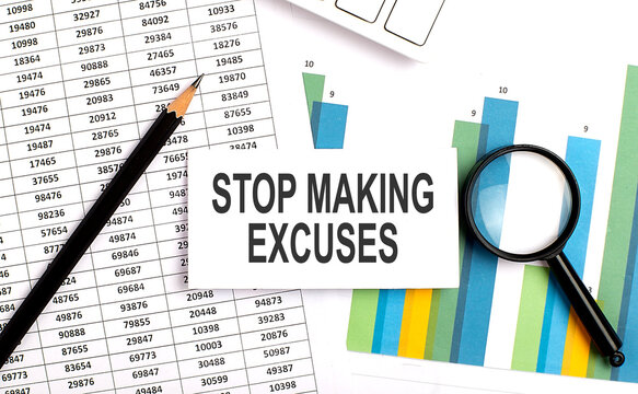 STOP MAKING EXCUSES text on white card on chart background