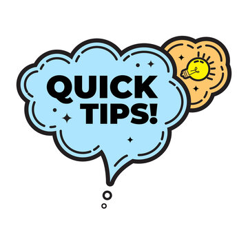 Quick tips, helpful tricks, tooltip, hint for website. banner with useful information. Vector icon of solution, advice. blue speech bubble with outline black.