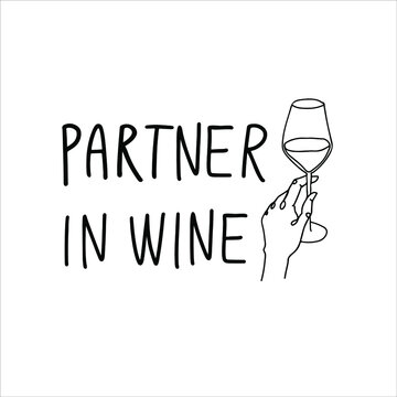 Partner in wine, handwritten lettering with one line drawing, funny wine, alcohol, drinking design, t-shirt design for cricut