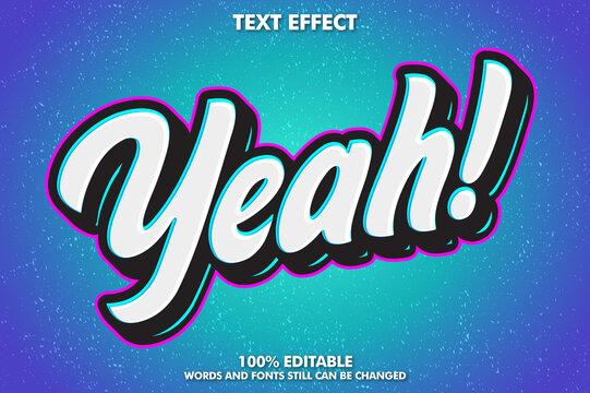 Yeah sticker. Editable modern text effect