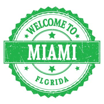 WELCOME TO MIAMI - FLORIDA, words written on green stamp