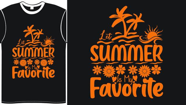 Summer Is My Favorite Svg T Shirt Design, Summer Illustration Vector Art For Summer Lover