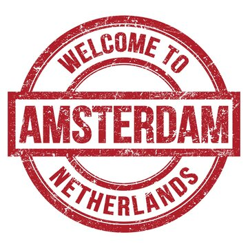 WELCOME TO AMSTERDAM - NETHERLANDS, words written on red stamp