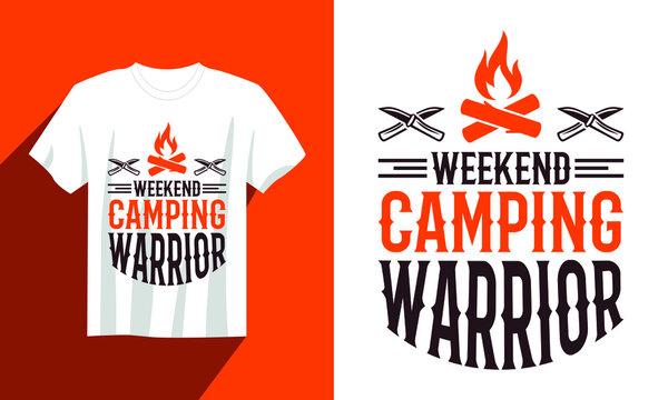 weekend camping warrior camping t shirt vector, vintage camping t shirt design, camping hiking mountain t shirt design, outdoor t shirt, typography camping t shirt design