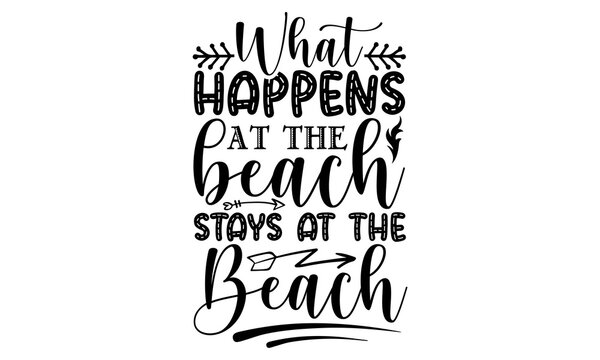 What happens at the beach stays at the beach SVG, Beach svg, Beach svg Files for Cricut, Beach svg Files, Beach Shirt svg, Beach svg Cut File, svg, pngSummer Beach Bundle SVG, Beach Svg Bundle, Summer