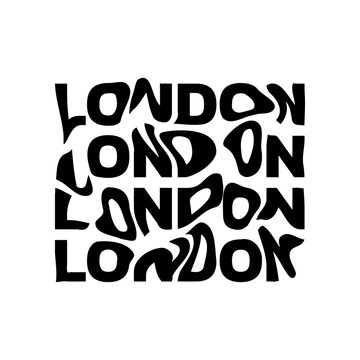 London typography text or slogan with wavy letters. T-shirt graphic with ripple or glitch effect. Abstract print, banner, poster, emblem design. Vector illustration.