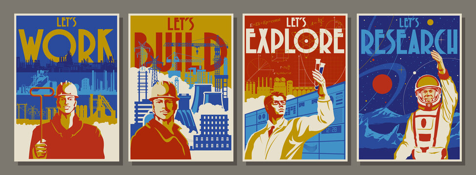 Old Propaganda Posters Style Illustrations, Worker, Builder, Scientist and Astronaut, Industrial Backgrounds